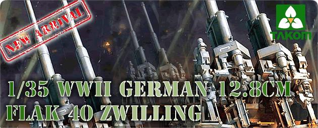 New Arrival: TAKOM 1/35 WWII German 12.8cm FlaK 40 Zwilling